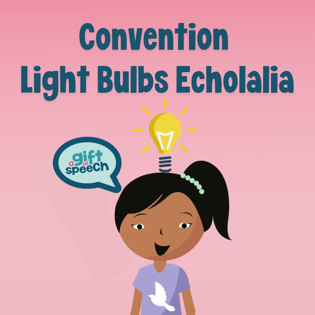 Convention Light Bulbs Echolalia