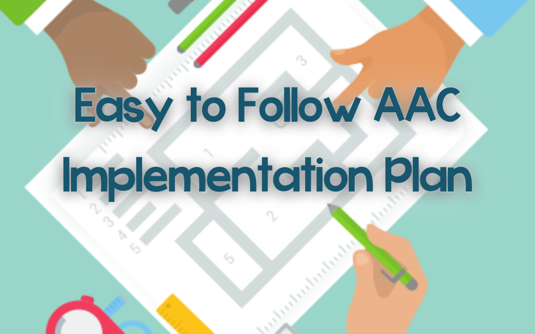 AAC Implementation Plan